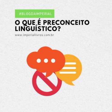 O que é preconceito linguístico?