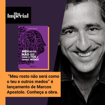"""""""Meu rosto não será como o teu e outros medos"""" é lançamento de Marcos Apostolo. Conheça a obra."""